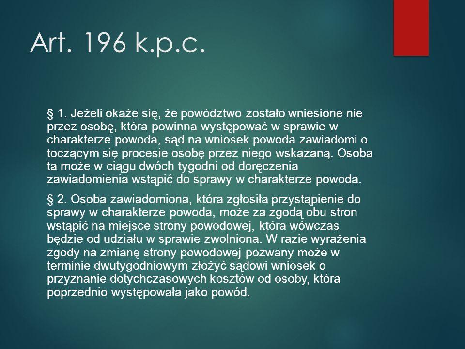 Art. 196 k.p.c. § 1.