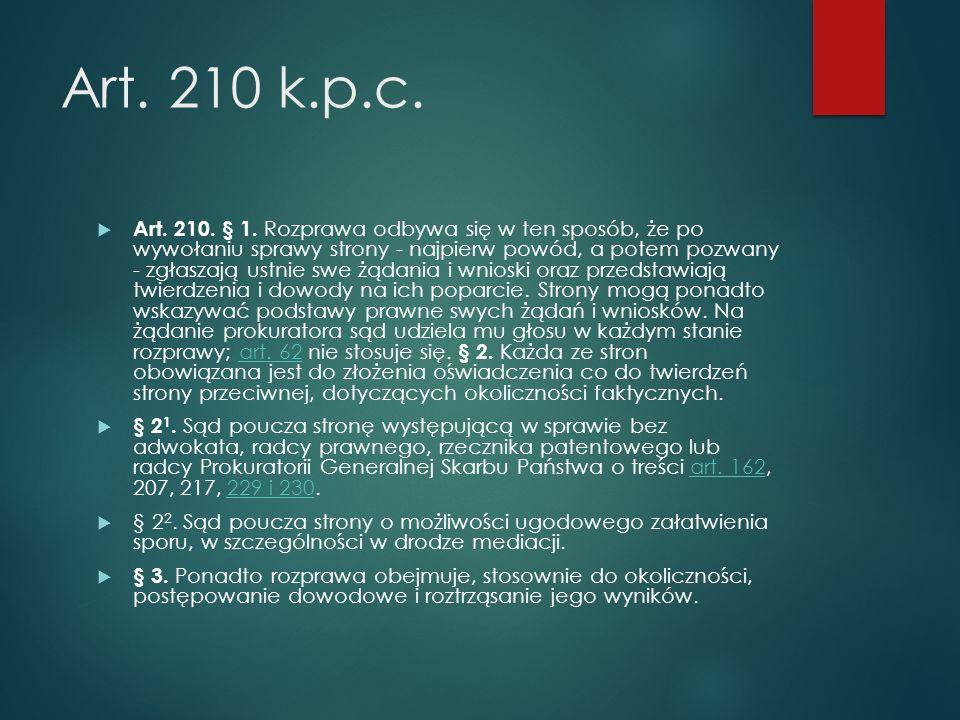 Art. 210 k.p.c.  Art. 210. § 1.