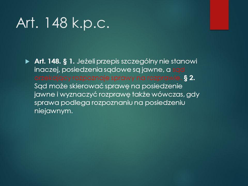 Art. 148 k.p.c.  Art. 148. § 1.