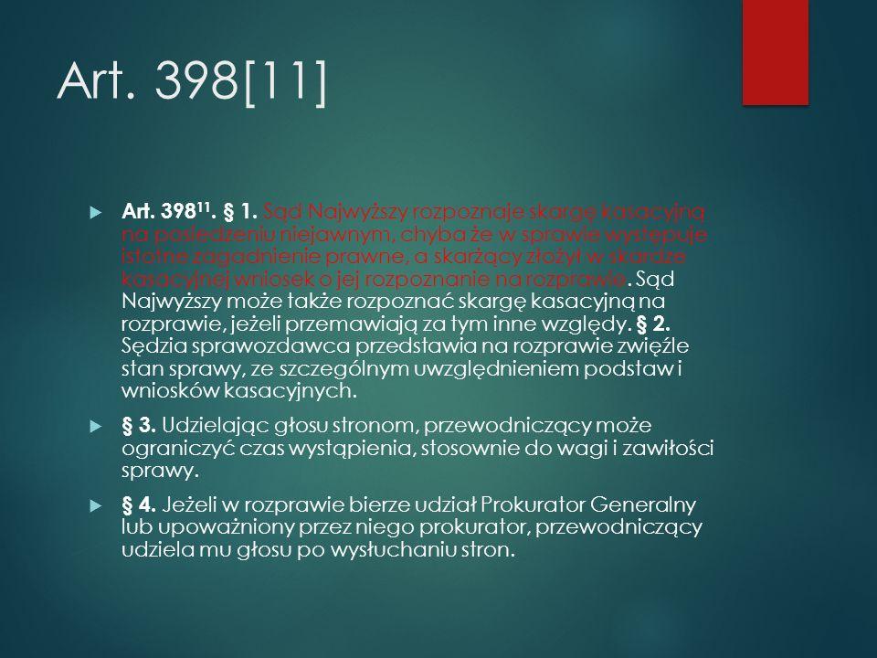 Art. 398[11]  Art. 398 11. § 1.