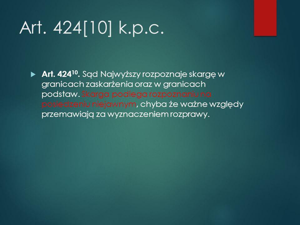 Art. 424[10] k.p.c.  Art. 424 10.
