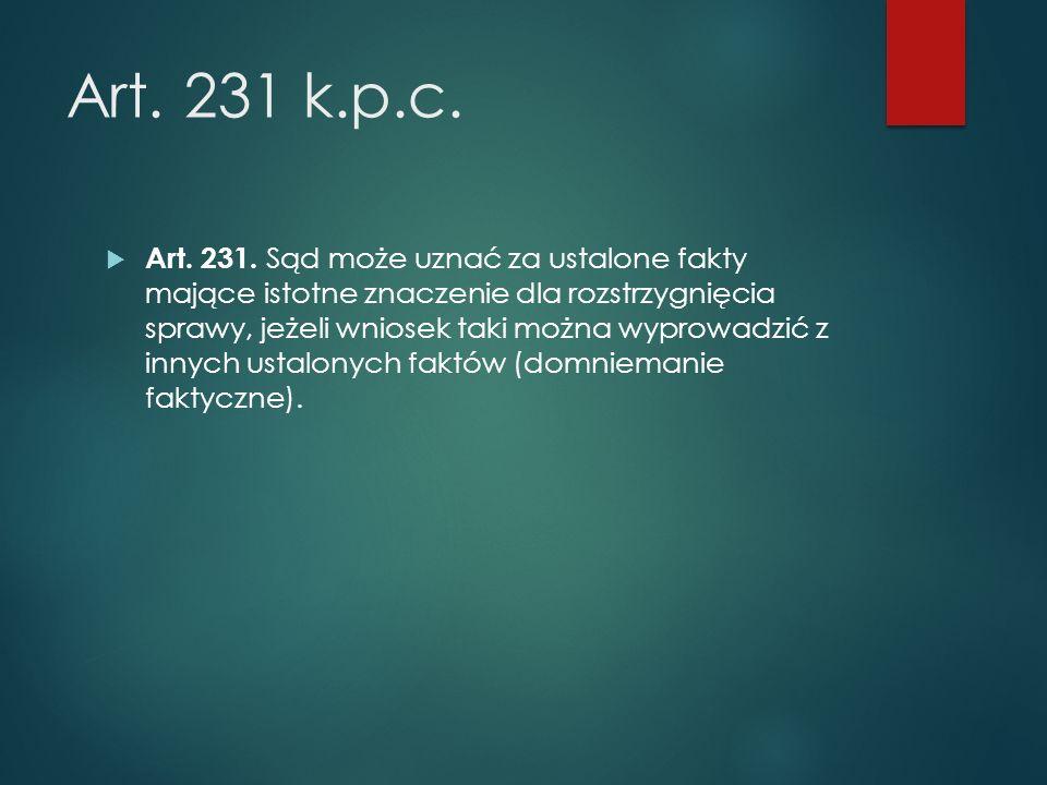 Art. 231 k.p.c.  Art. 231.