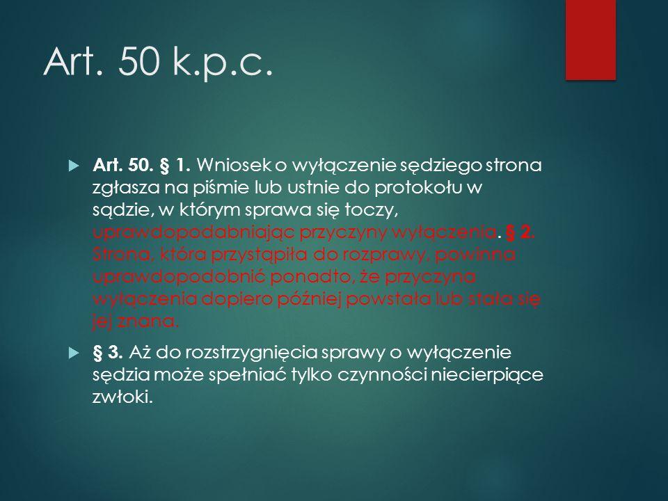 Art. 50 k.p.c.  Art. 50. § 1.
