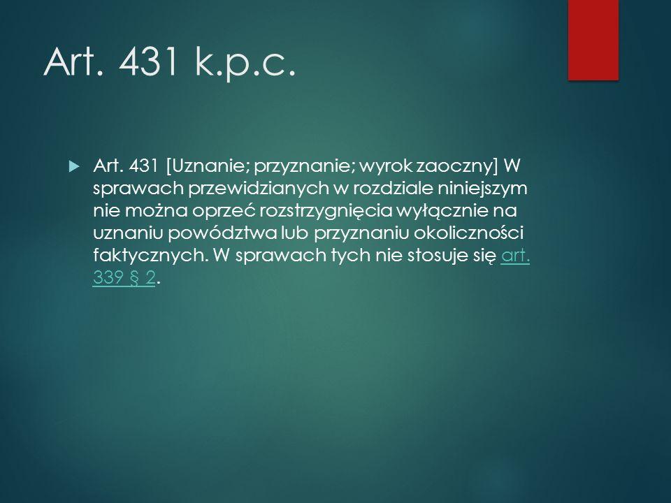 Art. 431 k.p.c.  Art.