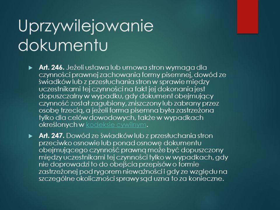Uprzywilejowanie dokumentu  Art. 246.