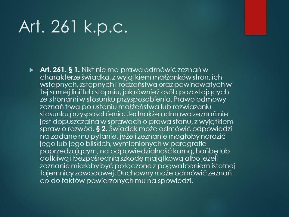 Art. 261 k.p.c.  Art. 261. § 1.