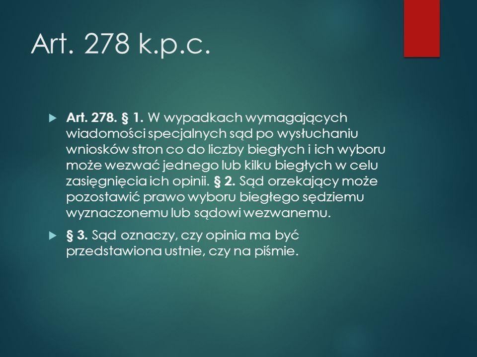 Art. 278 k.p.c.  Art. 278. § 1.