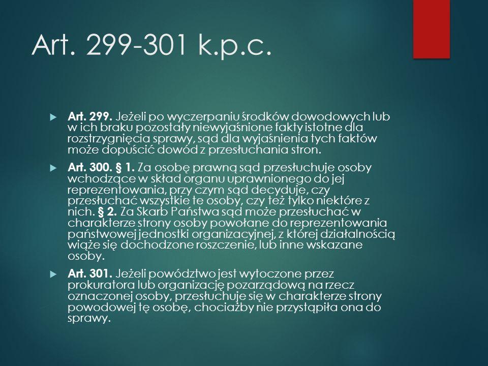 Art. 299-301 k.p.c.  Art. 299.