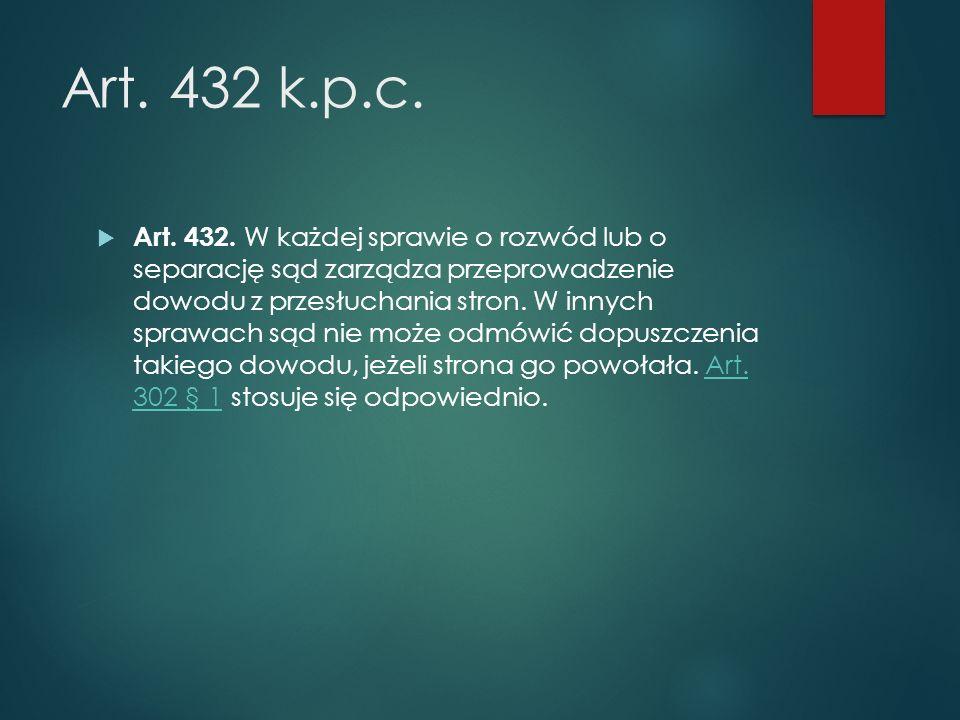 Art. 432 k.p.c.  Art. 432.
