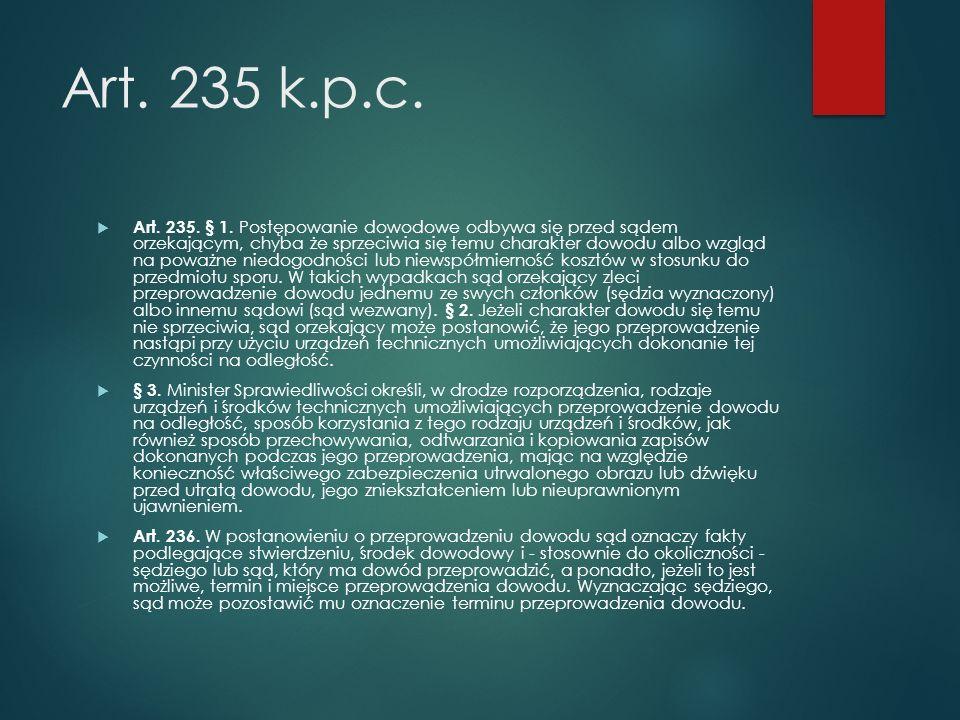 Art. 235 k.p.c.  Art. 235. § 1.