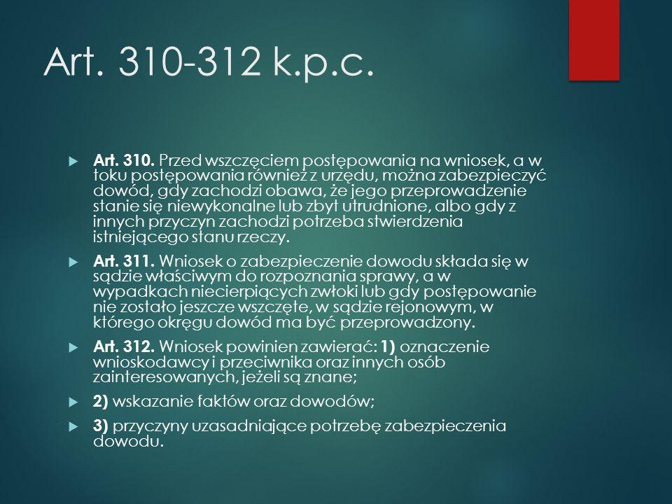 Art. 310-312 k.p.c.  Art. 310.