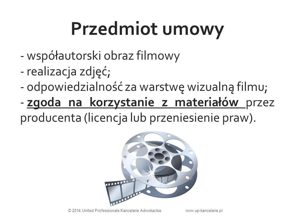 Przedmiot umowy - współautorski obraz filmowy - realizacja zdjęć; - odpowiedzialność za warstwę wizualną filmu; - zgoda na korzystanie z materiałów przez producenta (licencja lub przeniesienie praw).