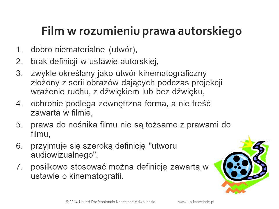 Film w rozumieniu prawa autorskiego 1. dobro niematerialne (utwór), 2.