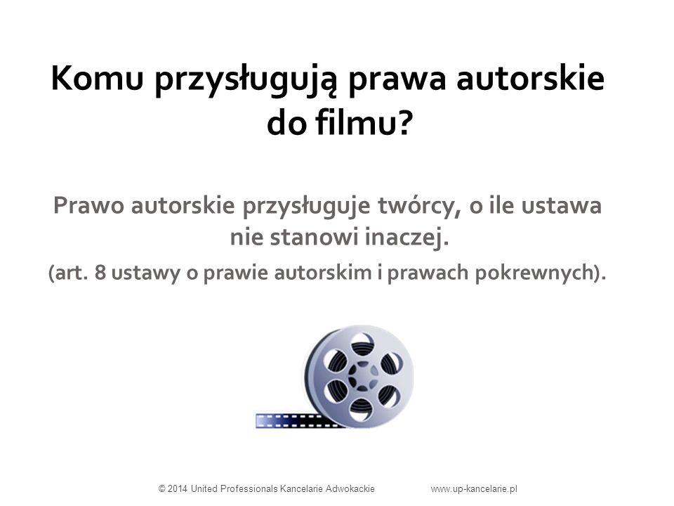 Komu przysługują prawa autorskie do filmu.
