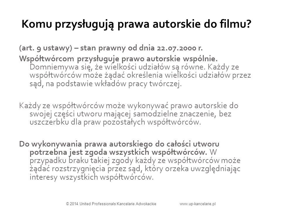 Komu przysługują prawa autorskie do filmu. (art. 9 ustawy) – stan prawny od dnia 22.07.2000 r.
