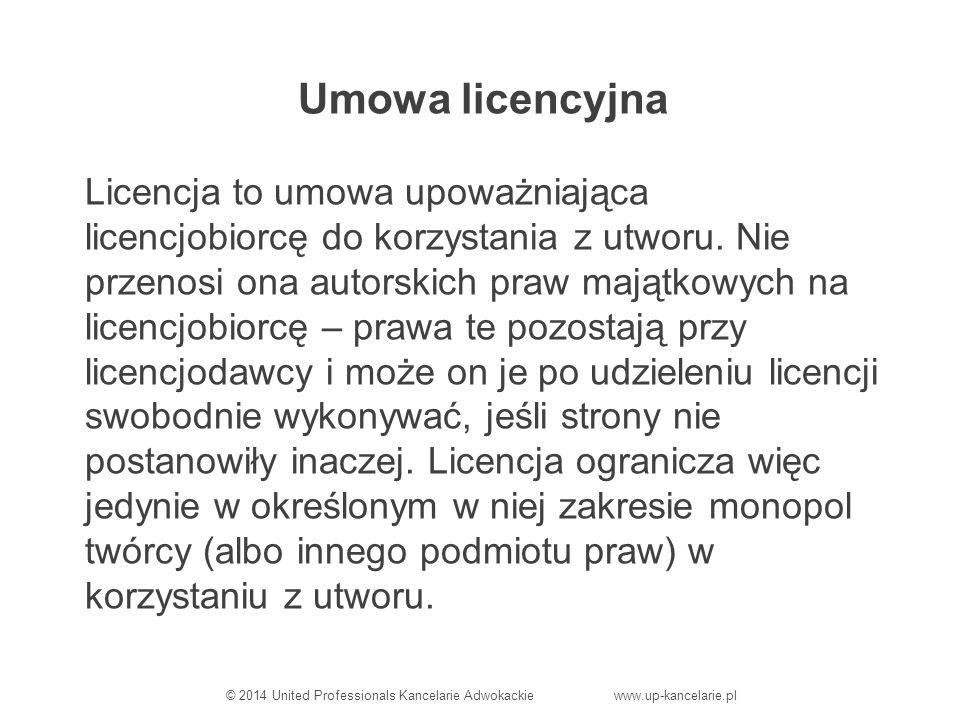 Umowa licencyjna Licencja to umowa upoważniająca licencjobiorcę do korzystania z utworu.