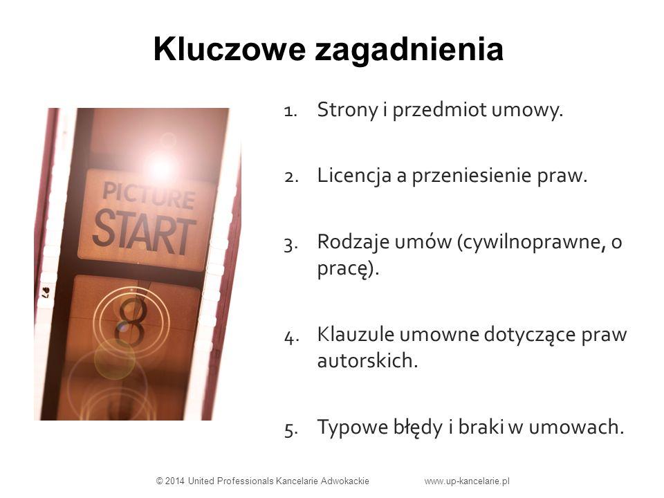 Strony umowy © 2014 United Professionals Kancelarie Adwokackie www.up-kancelarie.pl