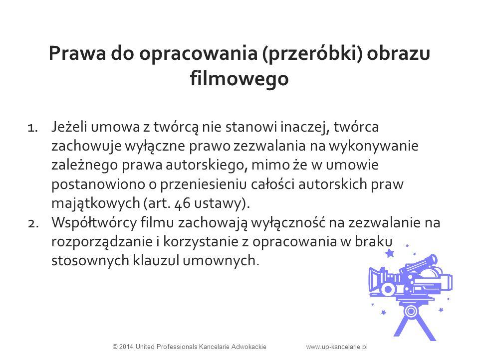 Prawa do opracowania (przeróbki) obrazu filmowego 1.Jeżeli umowa z twórcą nie stanowi inaczej, twórca zachowuje wyłączne prawo zezwalania na wykonywanie zależnego prawa autorskiego, mimo że w umowie postanowiono o przeniesieniu całości autorskich praw majątkowych (art.