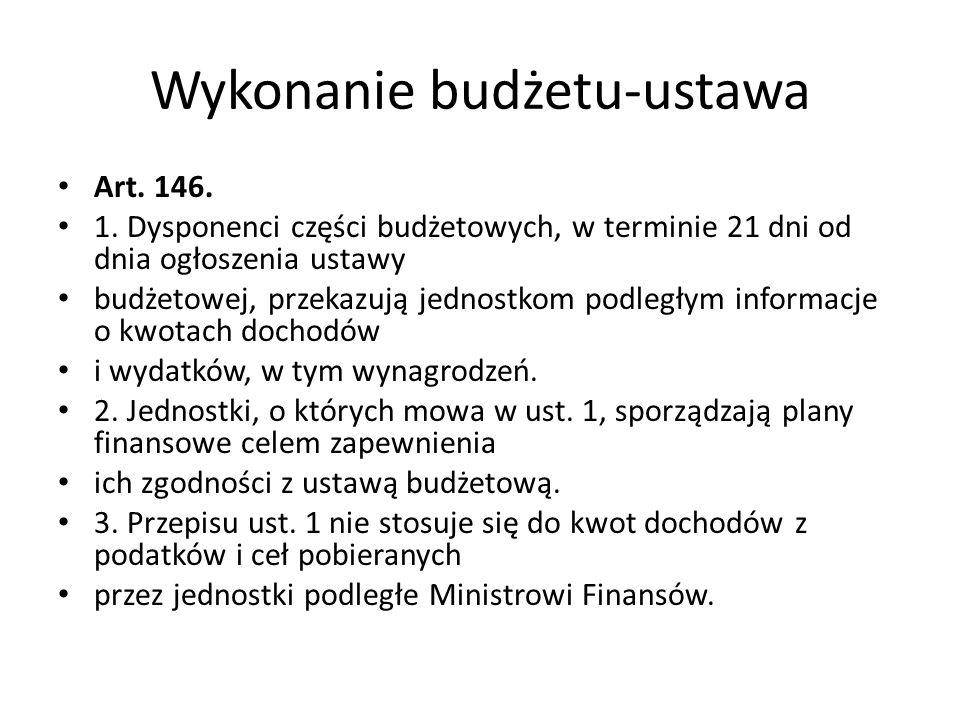Wykonanie budżetu-ustawa Art. 146. 1.