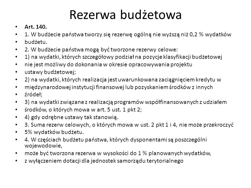 Rezerwa budżetowa Art. 140. 1.