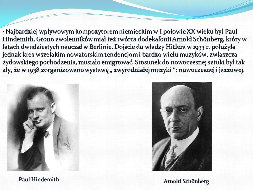 Najbardziej wpływowym kompozytorem niemieckim w I połowie XX wieku był Paul Hindemith.