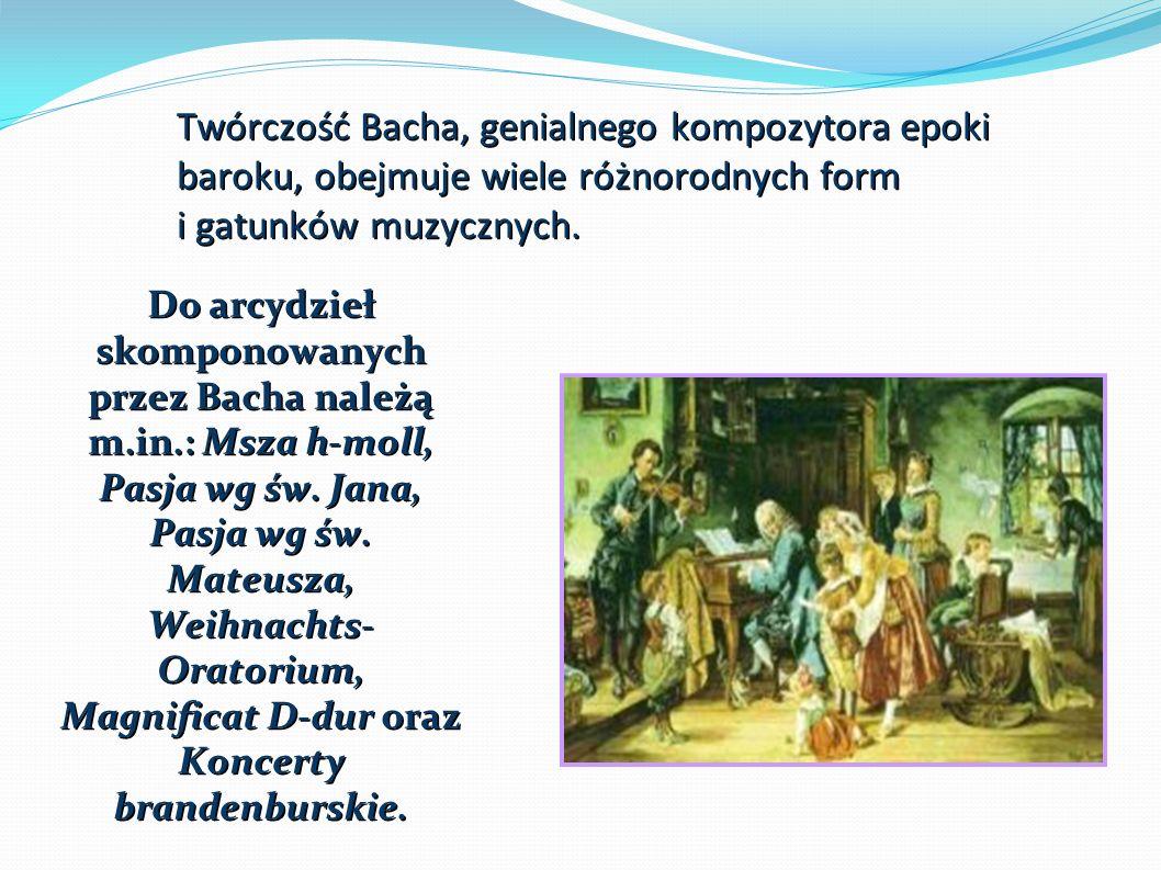 Twórczość Bacha, genialnego kompozytora epoki baroku, obejmuje wiele różnorodnych form i gatunków muzycznych.