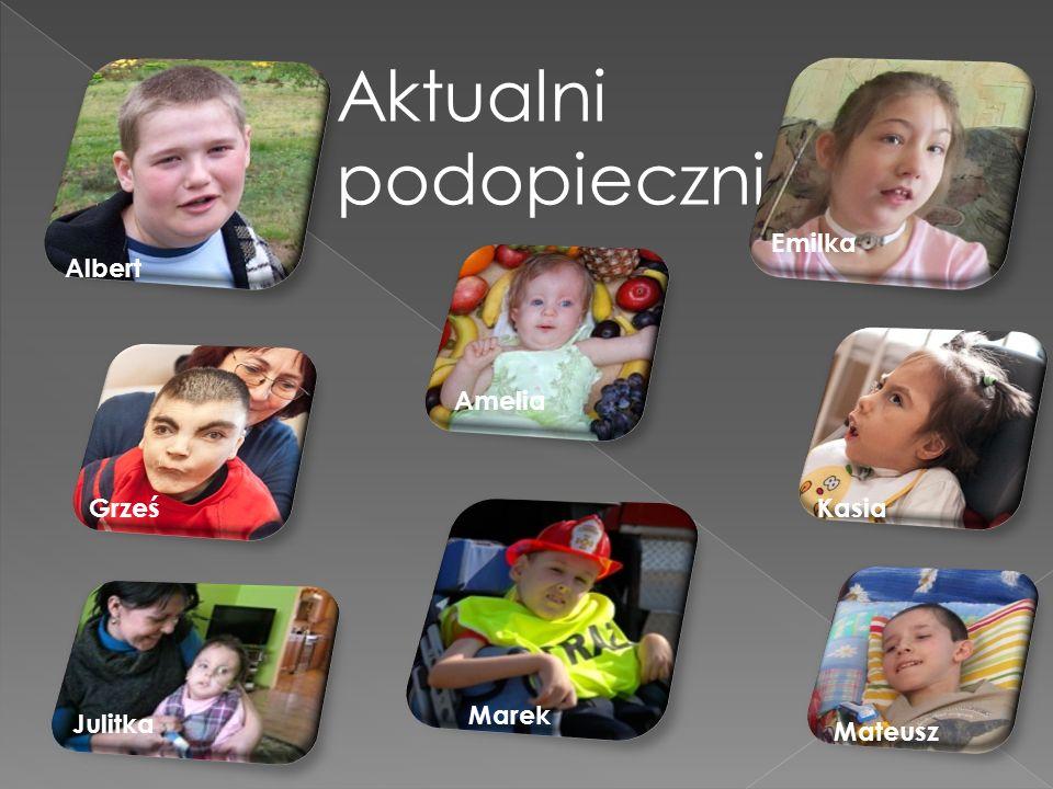Aktualni podopieczni Albert Amelia Emilka Grześ Kasia Julitka Marek Mateusz