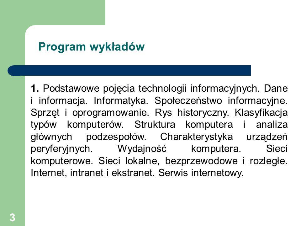 3 1. Podstawowe pojęcia technologii informacyjnych.