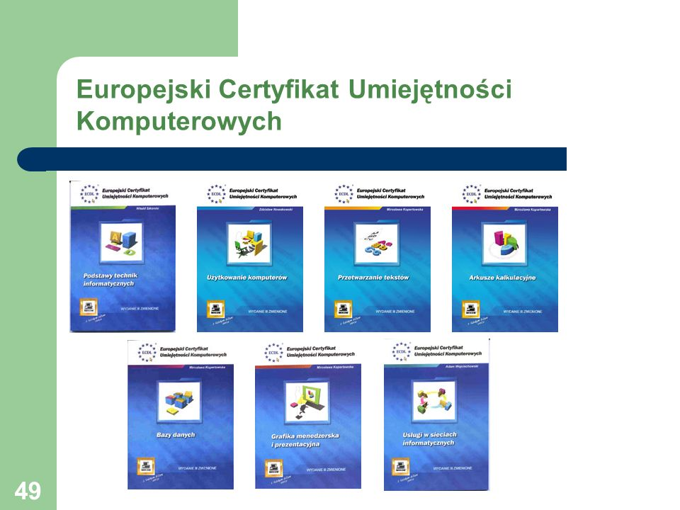 49 Europejski Certyfikat Umiejętności Komputerowych