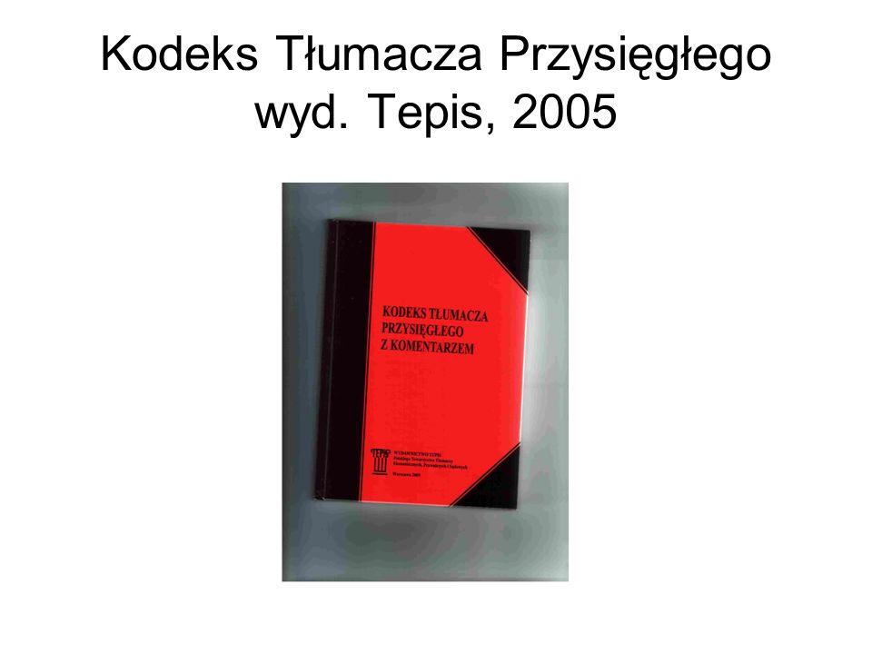 Kodeks Tłumacza Przysięgłego wyd. Tepis, 2005