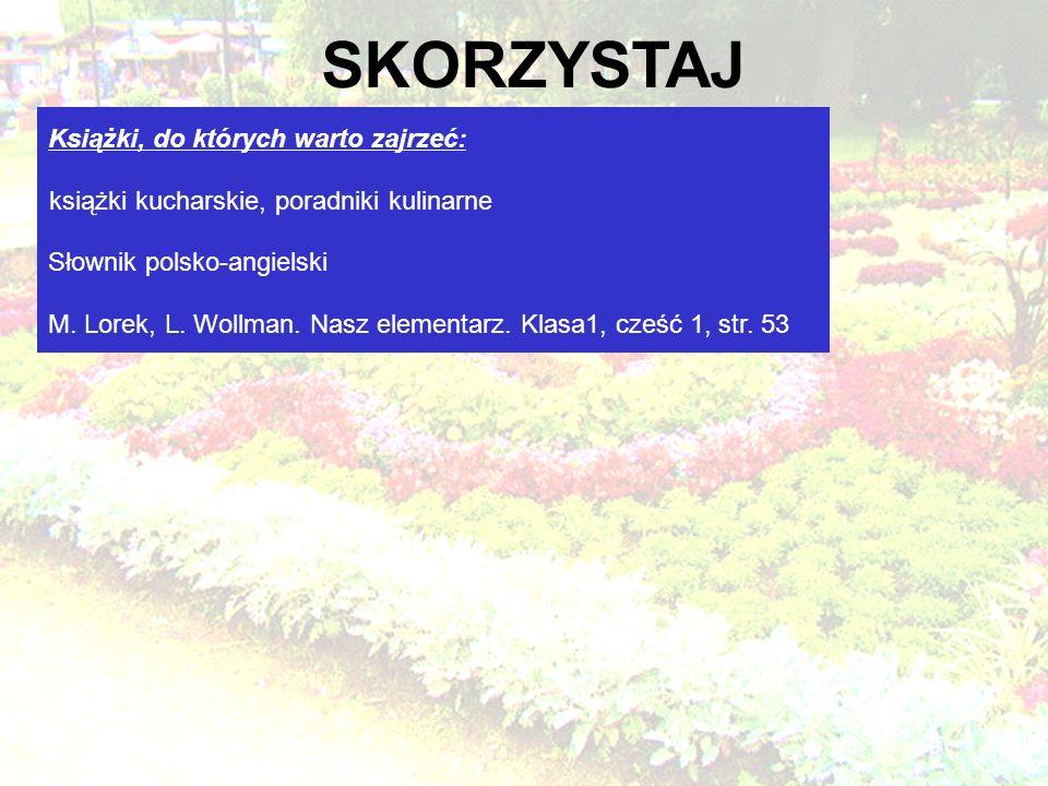 Książki, do których warto zajrzeć: książki kucharskie, poradniki kulinarne Słownik polsko-angielski M.