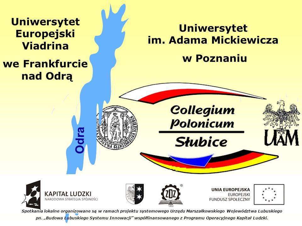 Uniwersytet Europejski Viadrina we Frankfurcie nad Odrą Uniwersytet im.