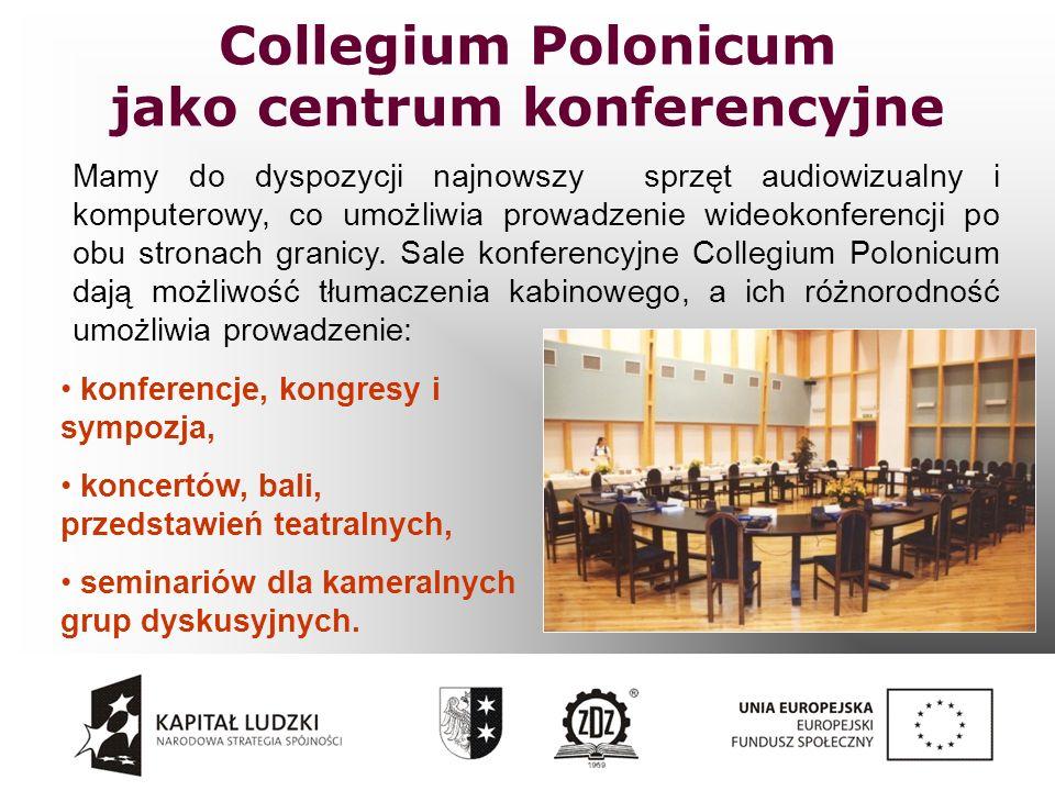 Collegium Polonicum jako centrum konferencyjne