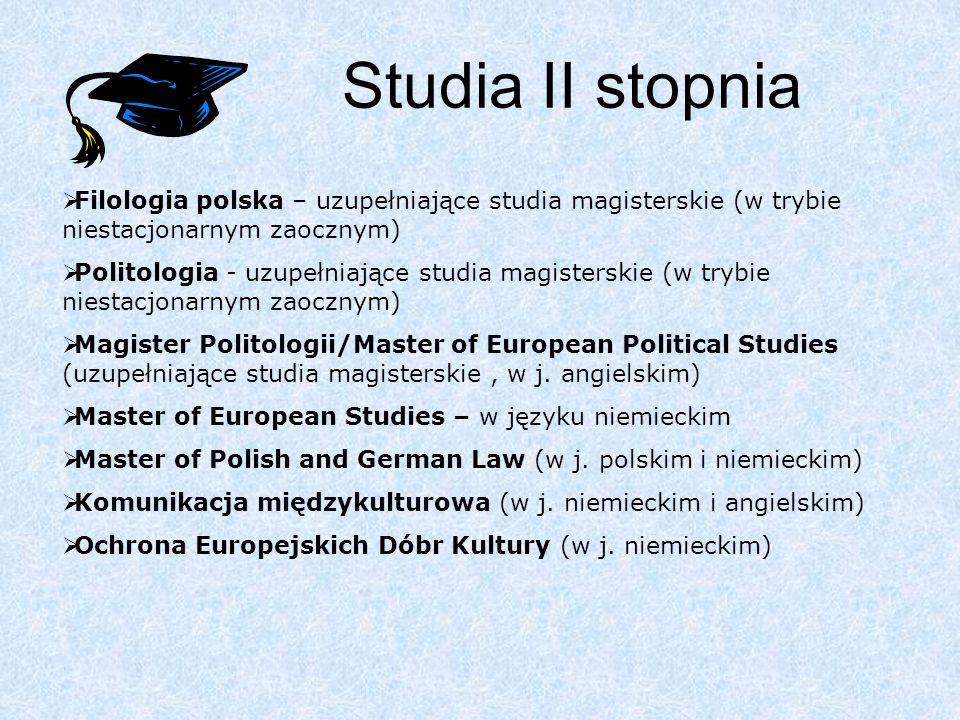 W Collegium Polonicum studenci mogą na poniższych kierunkach uzyskać tytuł licencjata.