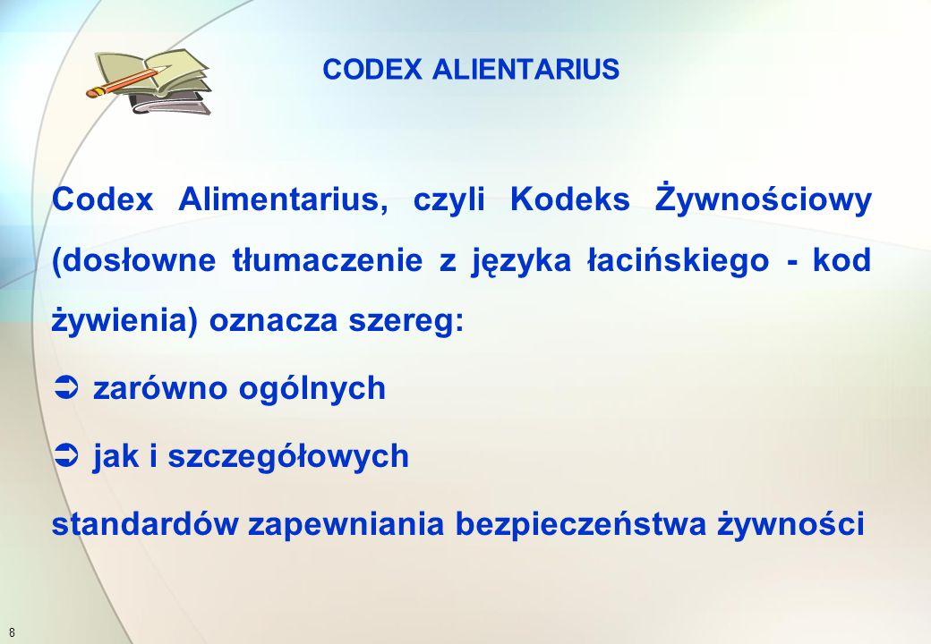 7 Aktualnie stosowane standardy normatywne dotyczące systemu HACCP, GMP  Codex Alimentarius (Załącznik 1 CAC/RCP 1-1969, Rev.