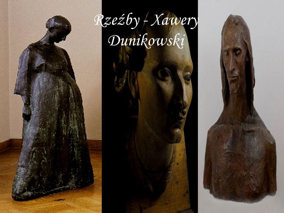 Rzeźby - Xawery Dunikowski