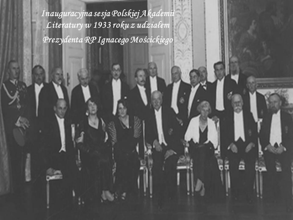 Inauguracyjna sesja Polskiej Akademii Literatury w 1933 roku z udziałem Prezydenta RP Ignacego Mościckiego