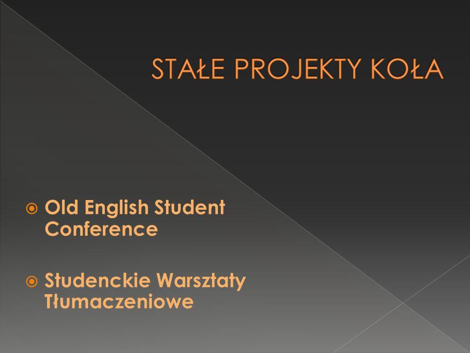  Old English Student Conference  Studenckie Warsztaty Tłumaczeniowe