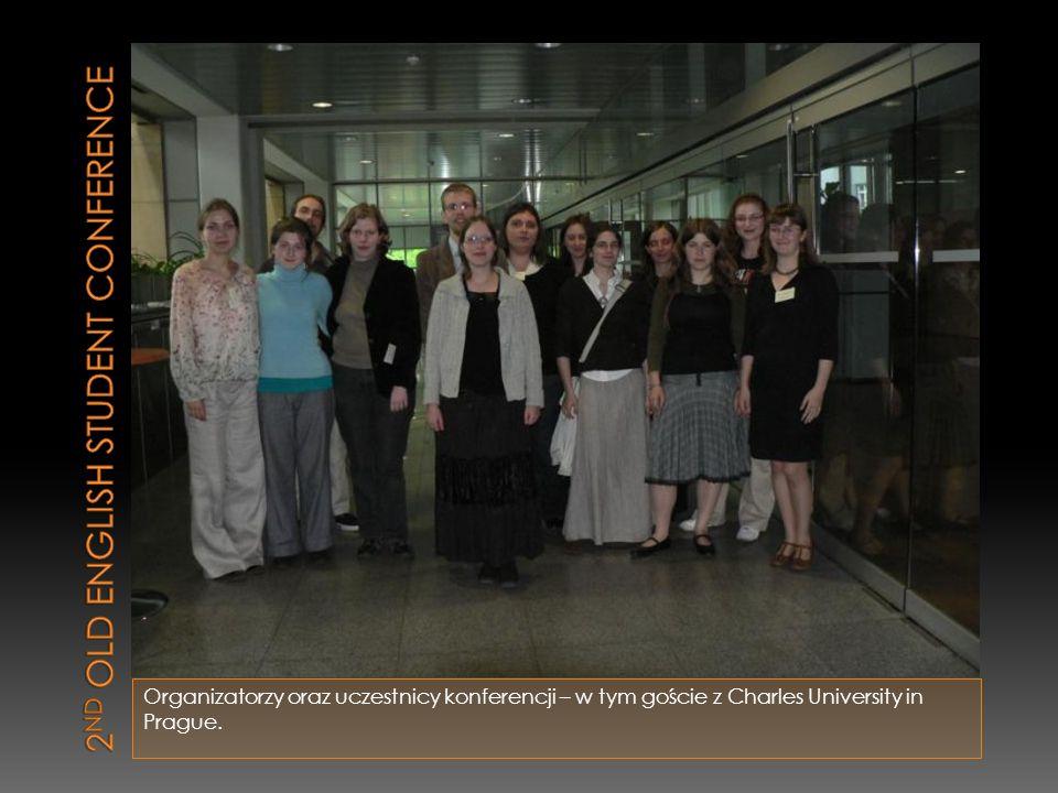 Organizatorzy oraz uczestnicy konferencji – w tym goście z Charles University in Prague.