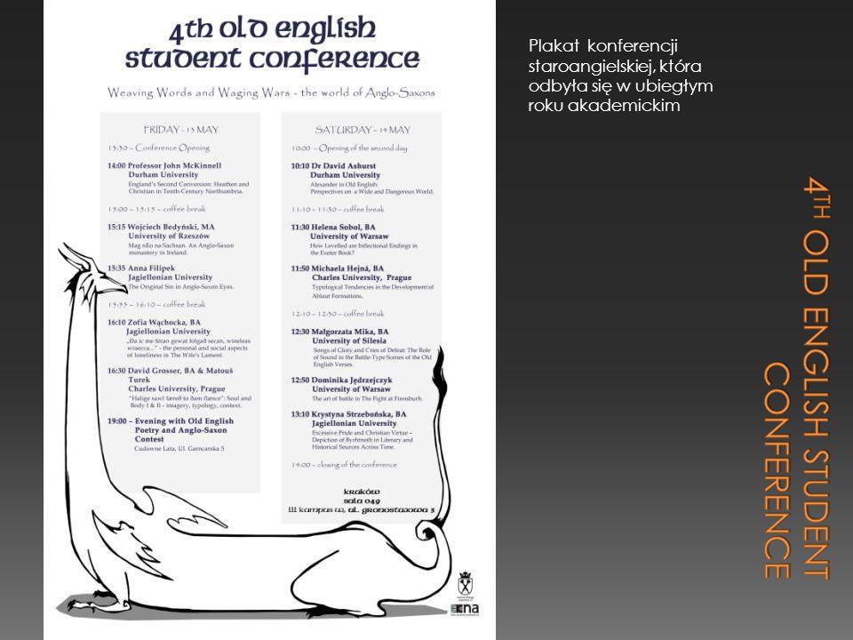 Plakat konferencji staroangielskiej, która odbyła się w ubiegłym roku akademickim