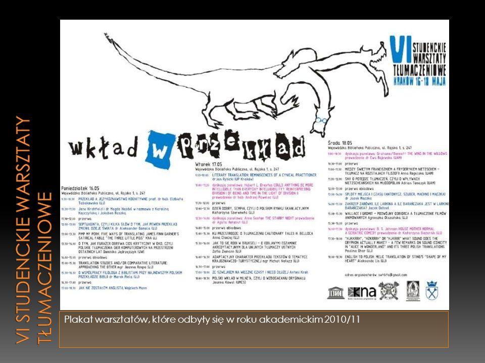 Plakat warsztatów, które odbyły się w roku akademickim 2010/11