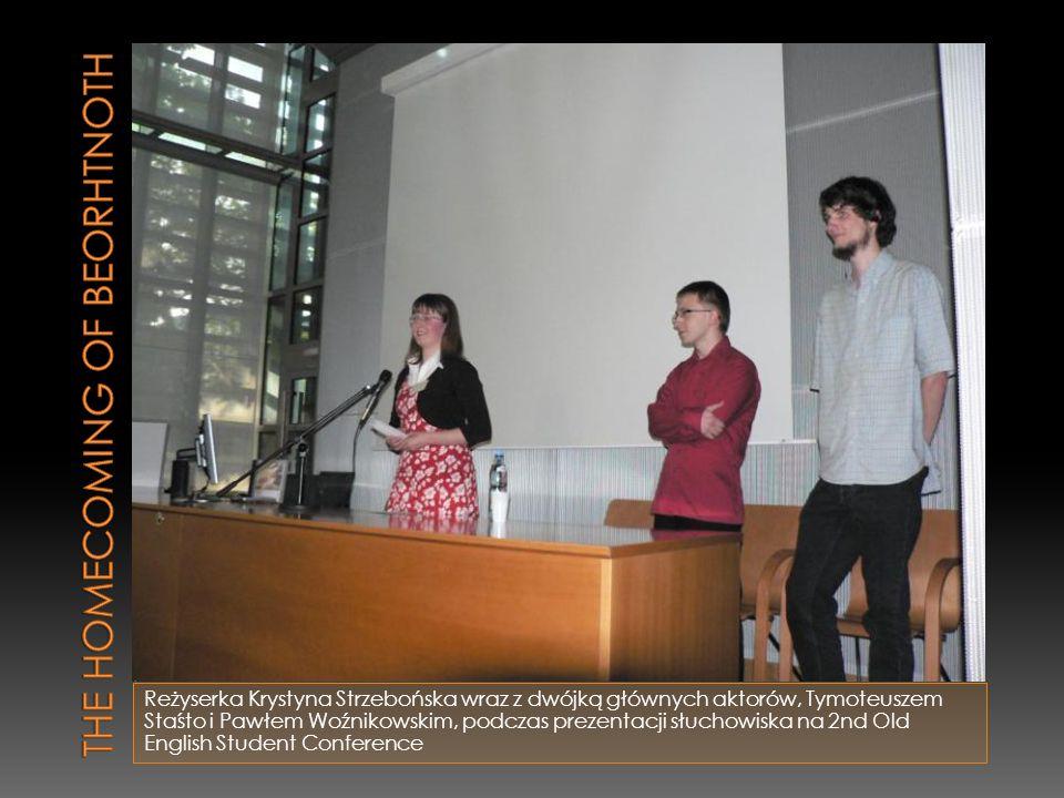 Reżyserka Krystyna Strzebońska wraz z dwójką głównych aktorów, Tymoteuszem Staśto i Pawłem Woźnikowskim, podczas prezentacji słuchowiska na 2nd Old En
