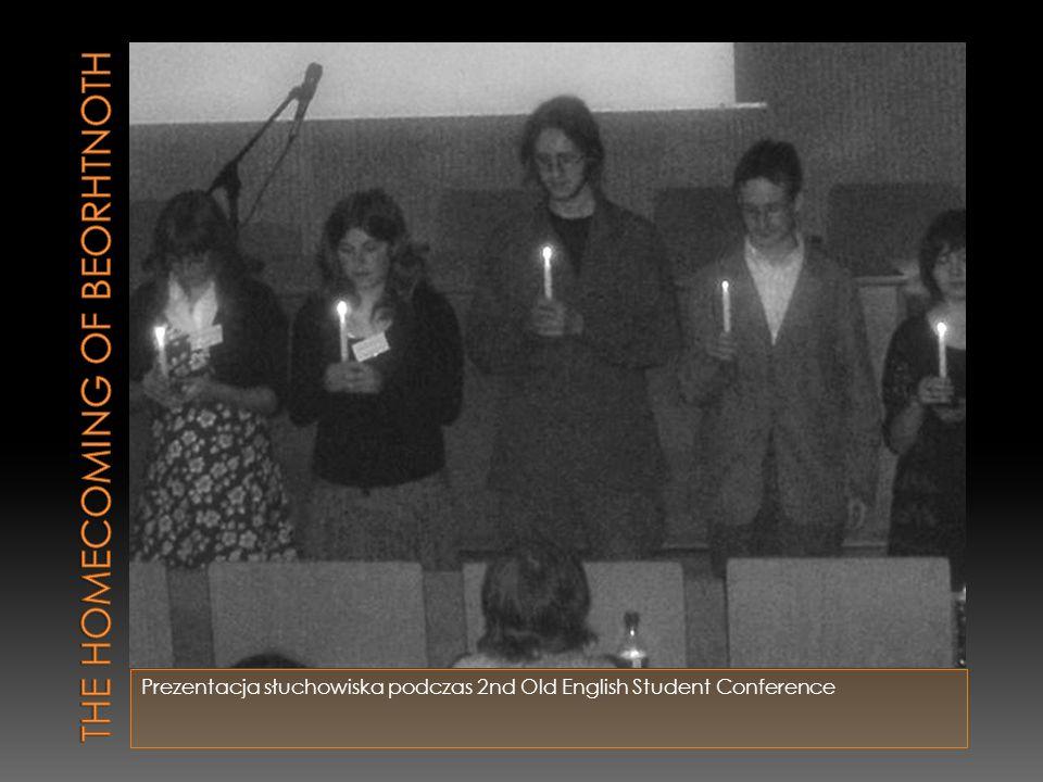 Prezentacja słuchowiska podczas 2nd Old English Student Conference
