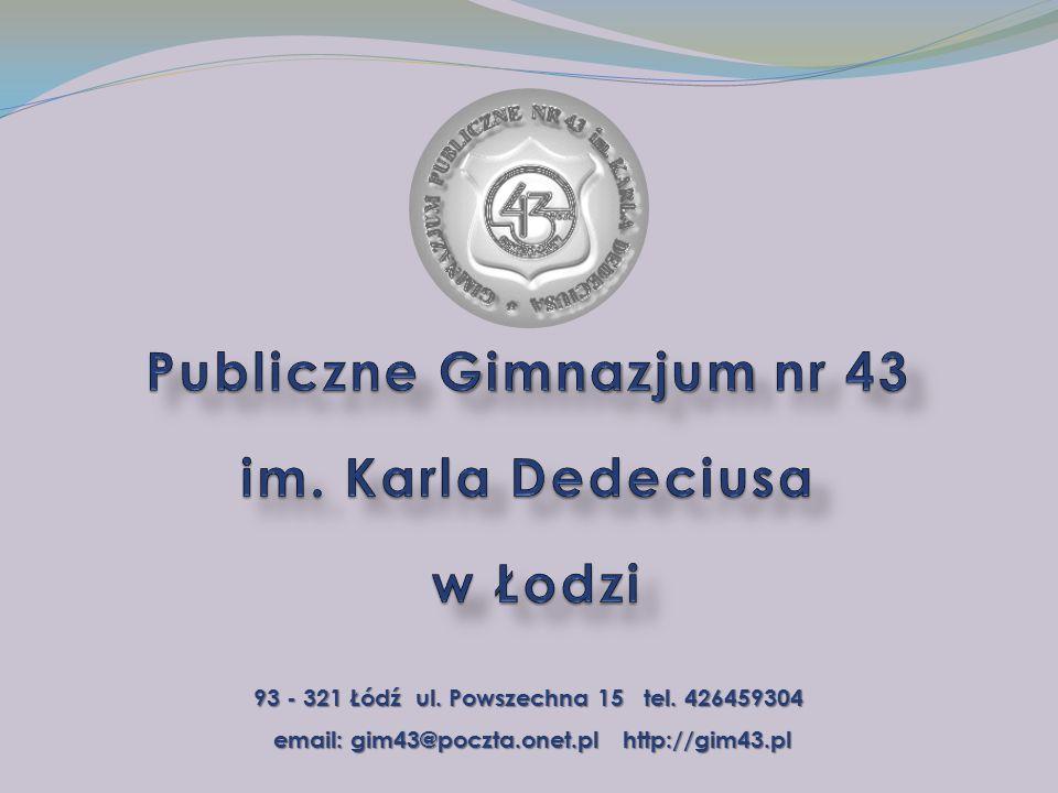93 - 321 Łódź ul.Powszechna 15 tel.