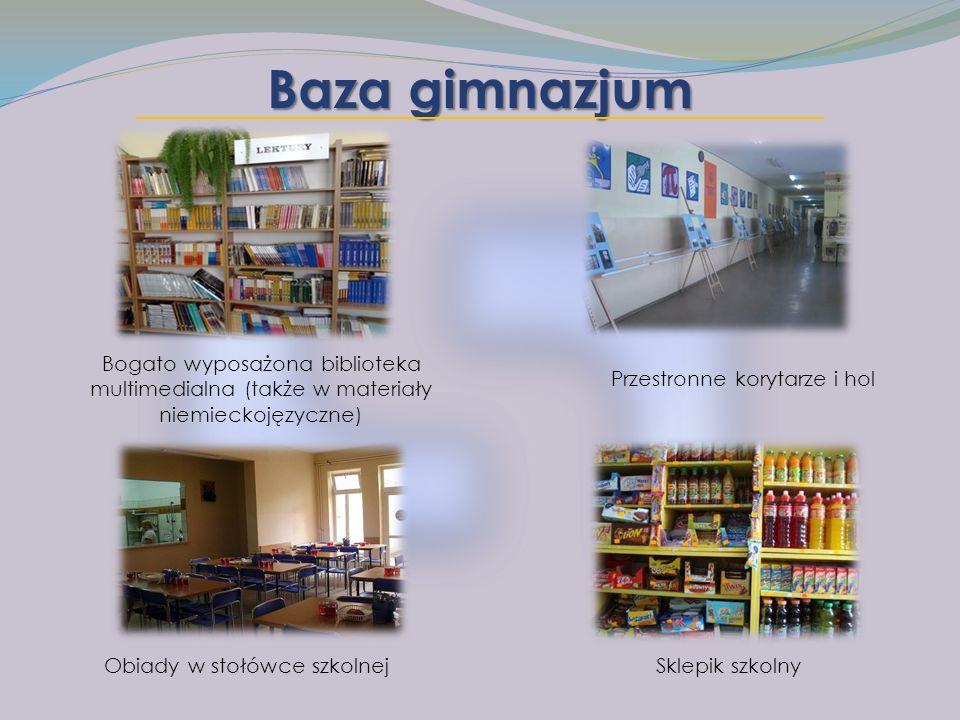 Baza gimnazjum Przestronne korytarze i hol Obiady w stołówce szkolnej Bogato wyposażona biblioteka multimedialna (także w materiały niemieckojęzyczne) Sklepik szkolny