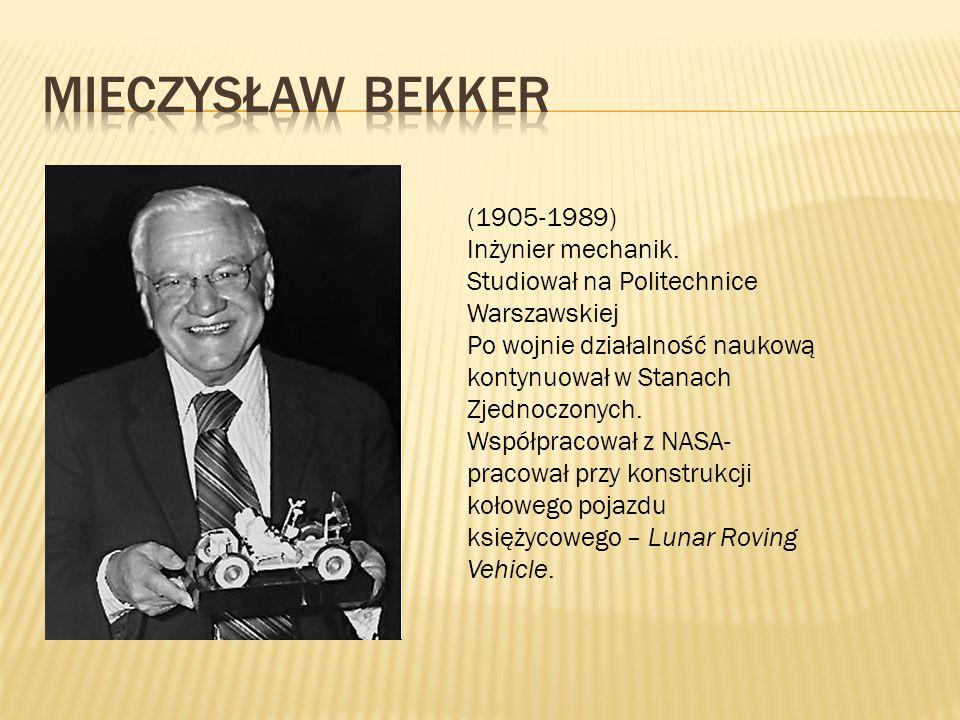 (1905-1989) Inżynier mechanik. Studiował na Politechnice Warszawskiej Po wojnie działalność naukową kontynuował w Stanach Zjednoczonych. Współpracował