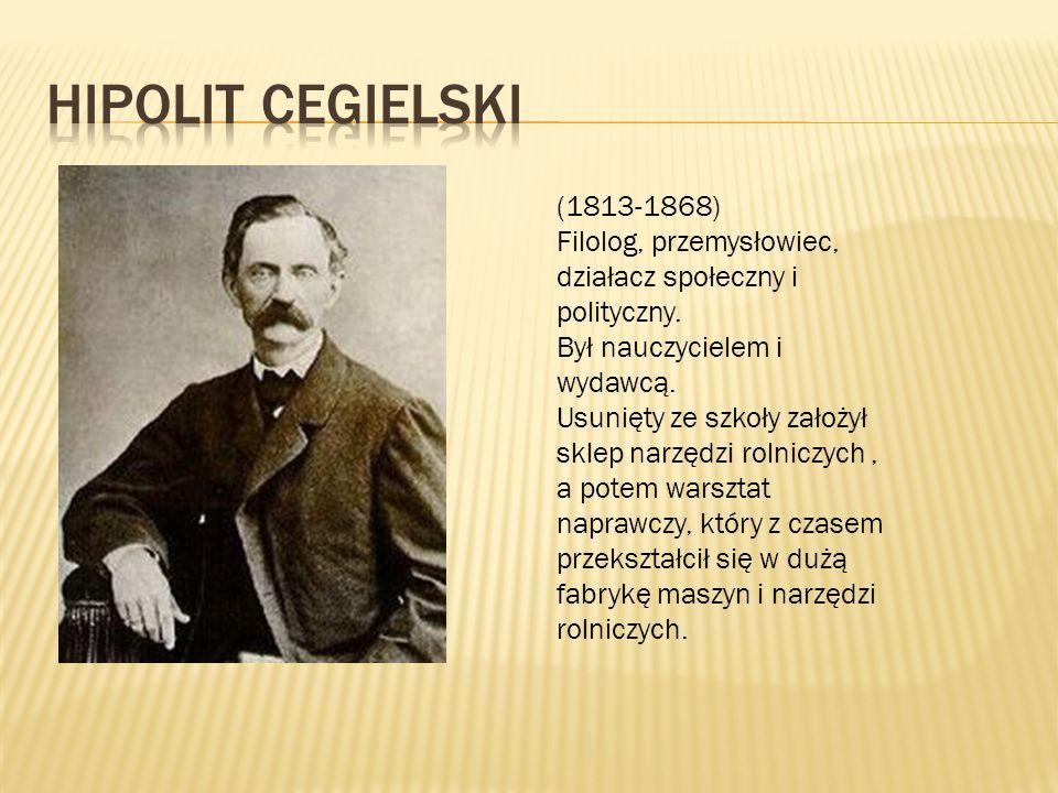 (1813-1868) Filolog, przemysłowiec, działacz społeczny i polityczny. Był nauczycielem i wydawcą. Usunięty ze szkoły założył sklep narzędzi rolniczych,