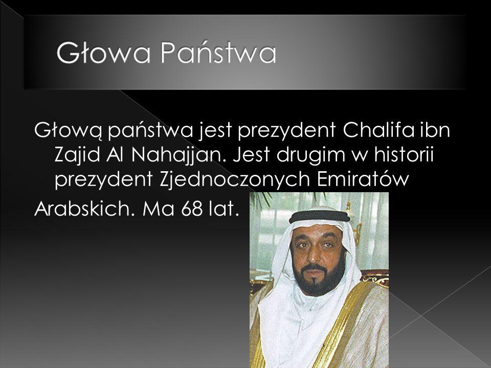 Głową państwa jest prezydent Chalifa ibn Zajid Al Nahajjan.