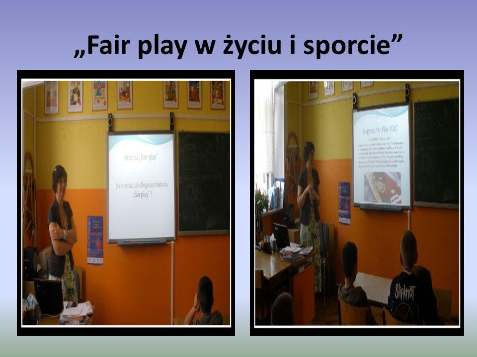 """""""Fair play w życiu i sporcie"""""""