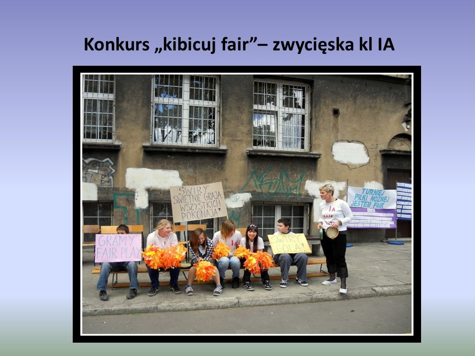 "Konkurs ""kibicuj fair""– zwycięska kl IA"